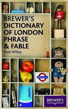 Brewer's London Phrase and Fable